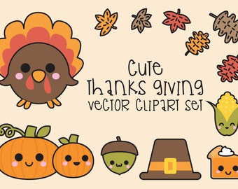 Premium Vector Clipart - Kawaii Thanksgiving - Cute Thanksgiving Clipart Set - High Quality Vectors - Instant Download - Kawaii Clipart