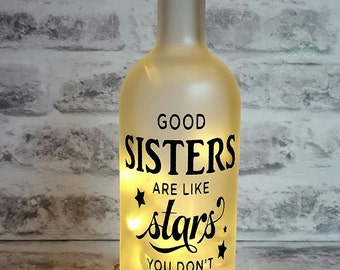 Good Sisters Are Like Friends Quote Bottle Lamp