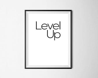 Level Up / Digital Prints / Wall Art / Printable Art / Instant Download / Black and White / Poster / Minimalist / Typography / Gift / Decor