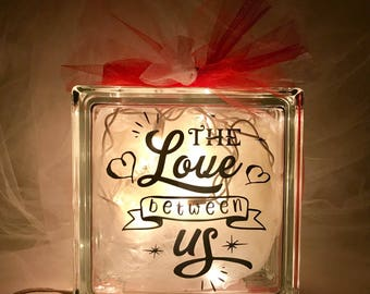 The Love Between Us - Large Glass Block Light