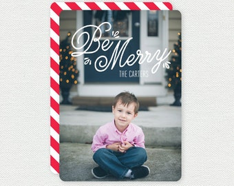 Merry Christmas Card - Be Merry