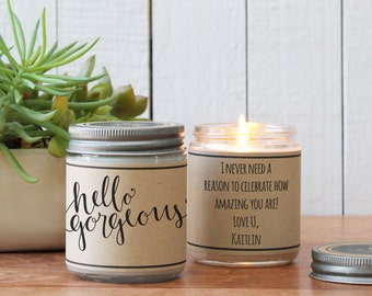 Hello Gorgeous Soy Candle Gift | Best Friend Gift | Gift for Her | Cheer Up Gift | Inspirational Gift | Scented Soy Candle | Sister Gift
