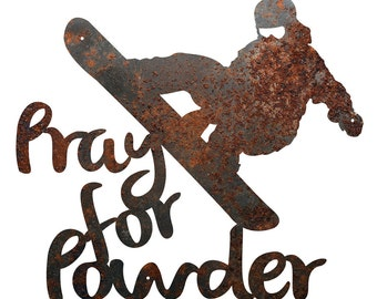 """Rustic Home Decor Snowboarder """"Pray For Powder"""" Metal Sign"""