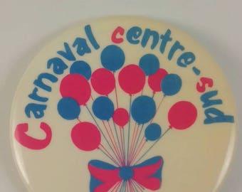 Vintage Carnaval Centre-sud pinback button