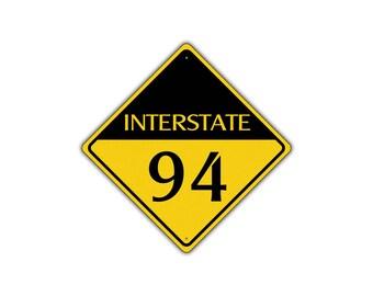 INTERSTATE 94 Highway Metal Aluminum Road Novelty Sign 12x12