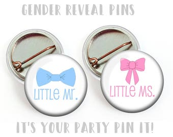 Gender Reveal Party Favors 1 inch Pinback Buttons or 1 inch Flatback Button Pink Hair Bows and Blue Bow Ties Little Mr. Little Ms. Pins