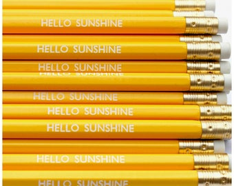 HELLO SUNSHINE Pencil  - Stationery - Present - Stocking Stuffer - Party Favours - Gift - Foil Print - Engraved - Luxury - Party Bags