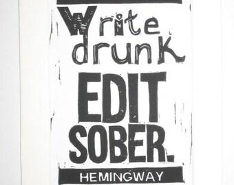 Write Drunk Edit Sober Hemingway quote linocut print, writing