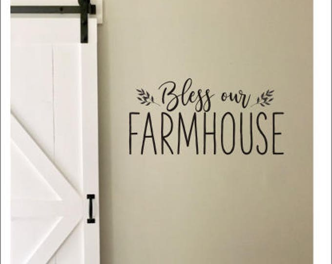Bless Our Farmhouse Decal Rustic Wall Decal Vinyl Decor Farmhouse Style Vinyl Bless our Farmhouse Sticker Lettering for Wall Sign