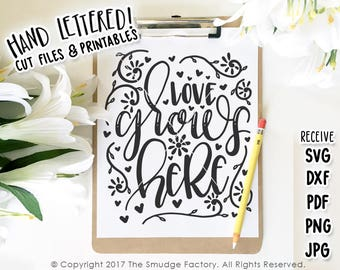 Love SVG Cut File, Love Grows Here SVG, Spring Cut File, Wedding SVG, Springtime Printable, Hand Lettered, Silhouette, Cricut Cutting File