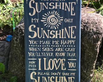 You are my sunshine- carved wood sign