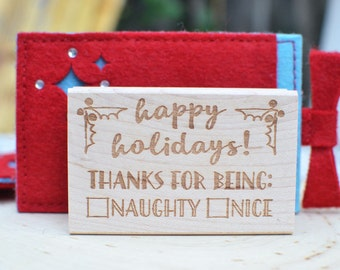 Happy Holidays - Naughty or Nice - Gift Tag - Rubber Stamp