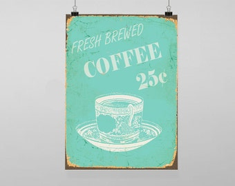 Fresh Brewed Coffee - Vintage Reproduction Wall Art Decro Decor Poster Print Any size