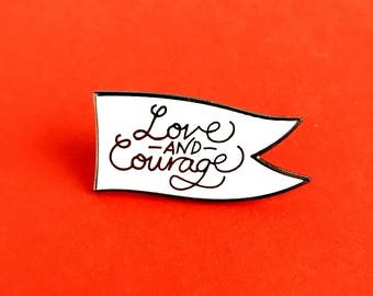 Love and courage - lapel pin