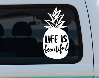Life is Beautiful Pineapple Vinyl Window Decal - Car Sticker - Car Decal - Pineapple - Pineapple Decal - Life is Beautiful - Fruit Decal