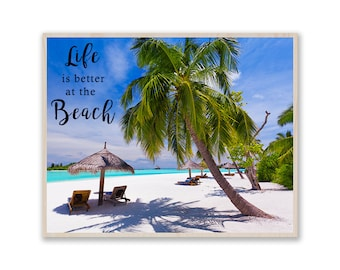Life is Better at the Beach- Photo on Wood, Art on Wood,  Custom Photo Print on Wood, Picture on Birch Wood, Image on Plywood w020