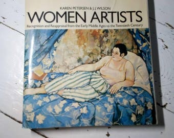 Women Artists Book By Karen Peterson and J J Wilson The women's press ltd Early Ages to the 20th century - Art Artists education History