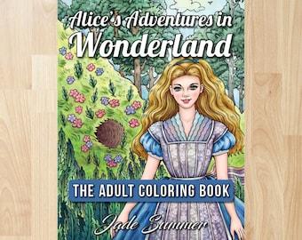 Alice in Wonderland by Jade Summer (Coloring Books, Coloring Pages, Adult Coloring Books, Adult Coloring Pages, Coloring Books for Adults)