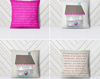 Mothers Day Gift, Love Grows Best in Little Houses Pillow, home decor, present, housewarming gift, small home, doug stone