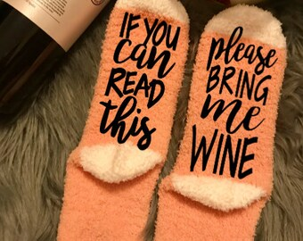 Wine Socks, If you can read this, Gift for her, bridesmaid gift, Novelty socks, Funny socks, Wine gift, Bring Me Wine, Wedding Party Socks