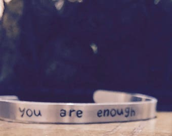 You are enough cuff, custom cuff, inspirational bracelet, affirmation jewelry