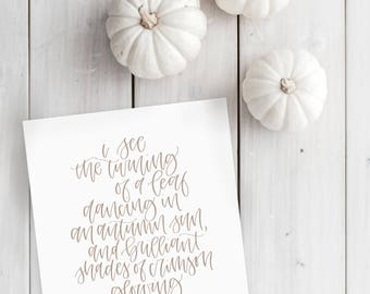 Autumn Leaves Handwritten Quote Calligraphy Art Print // Fall Season, Autumn Home Decor, Fall Wall Art, Seasonal Hand Lettering Typography