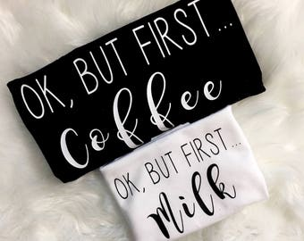 Mommy & me set, mommy and me shirt, mommy and me shirts, but first coffee shirt, but first milk shirt, coffee shirts, milk shirts
