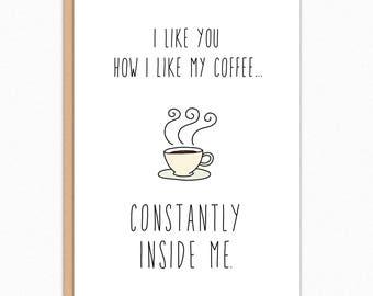 Funny Anniversary Card. Naughty Anniversary Card. Kinky Card. Funny Sex Card. For Husband. Funny Card Boyfriend. How I Like My Coffee 160