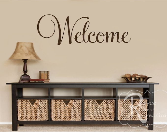 Welcome Sign-Welcome Decal - Welcome Vinyl Wall Decal - Welcome Wall Decal- Welcome Art- Welcome Decals- Welcome Wall Decals-