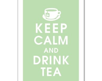 Keep Calm and DRINK TEA, 13x19 Poster-(featured in Japanese Jade) Buy 3 Get One Free keep calm art keep calm print