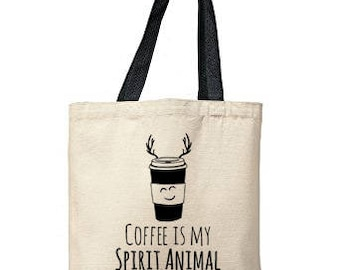 Coffee Is My Spirit Animal Bag, Natural Tote, Funny Tote Bag, Coffee Bag, Canvas Tote Bag