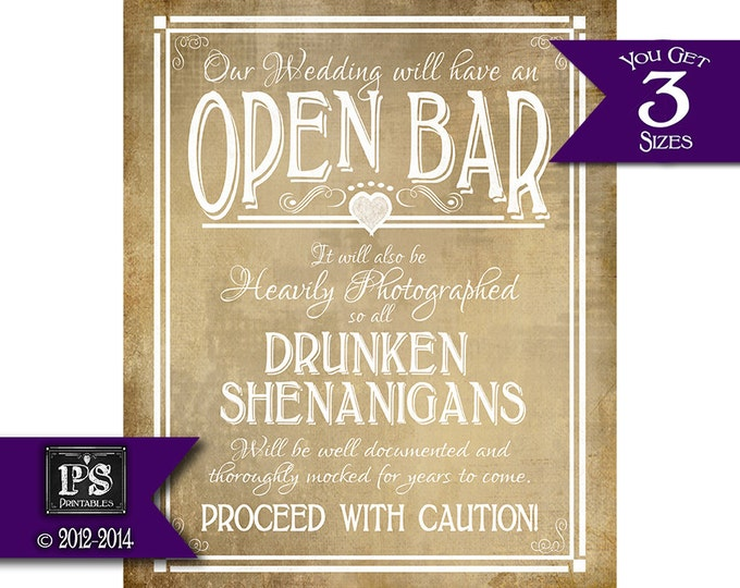 Printable Wedding Bar sign - OPEN BAR drunken sheningans wedding sign - Three sizes - instant download digital file - Vintage heart