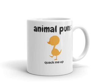 Animal puns quack me up Coffee Mug