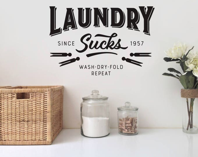 Laundry Sucks Wall Decal - Laundry Wall Decal - Laundry Room Decor - Laundry Room - Wall Decal - Vinyl Wall Decal - Indoor Decals - Laundry