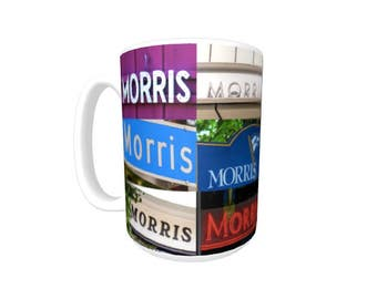 Personalized Coffee Mug featuring the name MORRIS in photos of signs; Ceramic mug; Unique gift; Coffee cup; Birthday gift; Coffee lover