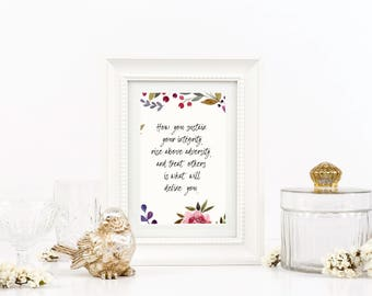 Integrity, Adversity, Motivational Floral Rustic Printable Wall Art *Instant Download*