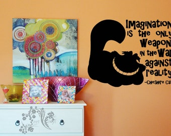 Imagination is the only weapon in the war again reality - Wall Decals - Wall Decal - Wall Vinyl - Wall Decor - Decal - Alice in Wonderland