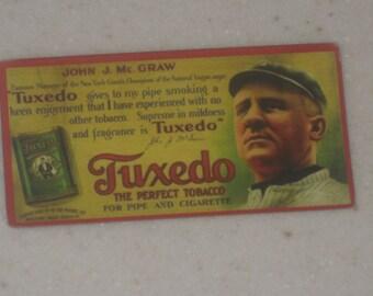 1910 Tuxedo Tobacco Ad Panels Gallery of Cards john Mcgraw
