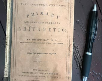 Vintage 1857 Primary Arithmetic Book - Rays Arithmetic First Part