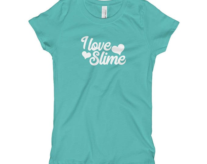 I Love Slime, White Text, Lots of Color Options, Girl's T-Shirt