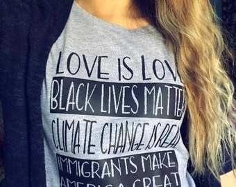 Love is Love, Black Lives Matter, Climate Change Is Real Tee T-Shirt, feminist shirt, protest equality Women's Rights FITTED tee BLMGR
