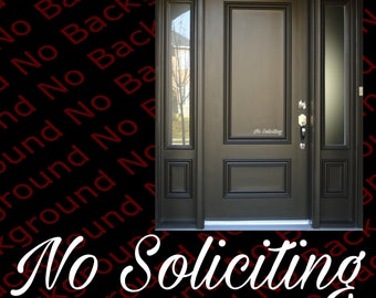 No Soliciting Sign Vinyl Die Cut No Background Decal Sticker - Script - Door Window BS009