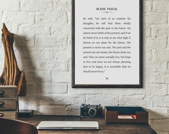 Blaise Pascal Poster Print // Book Quote Art // Pensees // Living in the Present