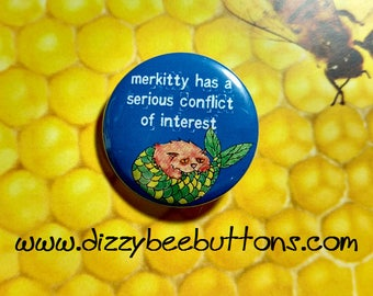 Merkitty's conflict of interest - Pinback Button - Magnet - Keychain - Kittens Kitty Cat Cats Catfish Cute Silly Mercat Merkitty Kitten Meow