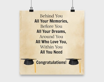 Graduation gift-Behind you all your memories before you all your dreams-wall art decor poster hanging quotes for high school college grads
