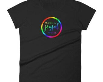 Make A Joyful Noise V3- Musician Shirt - Women's Short Sleeve T-Shirt - Gift For Musician - Joyful T-Shirt