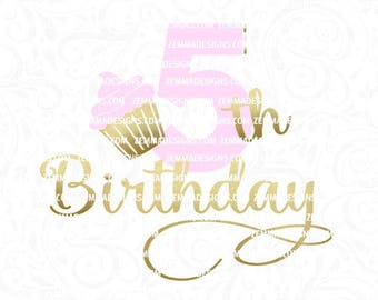 fifth birthday svg, 5th birthday svg - cupcake svg - svg birthday - svg fifth birthday - svg 5th birthday - .SVG .EPS ,DXF- Zemma Designs