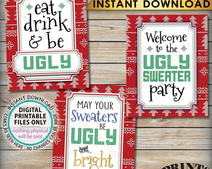"""Ugly Christmas Sweater Party Bundle, Eat Drink & Be, Welcome to the Ugly Sweater Party, Ugly and Bright, Tacky, PRINTABLE 8x10"""" Signs <ID>"""