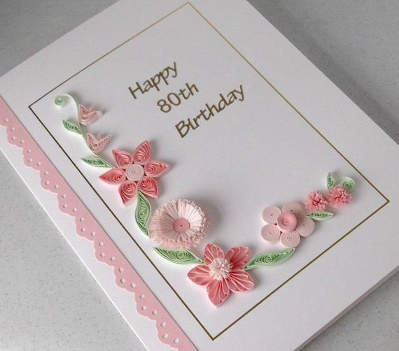 Handmade 80th birthday card paper quilling can be for any m4hsunfo