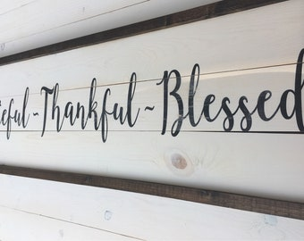 Grateful Thankful Blessed Sign | Painted Farmhouse Sign | Farmhouse Kitchen | Rustic Wood Decor | Grateful Wood Sign | A Simple Impression